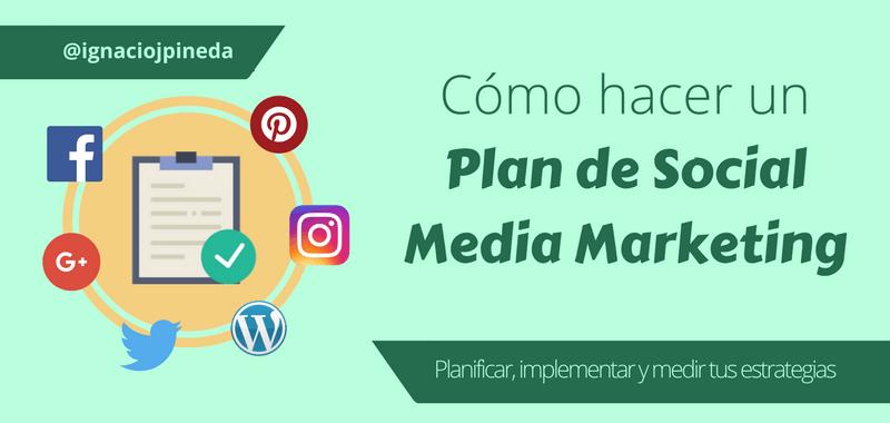 Crear un Plan de Social Media